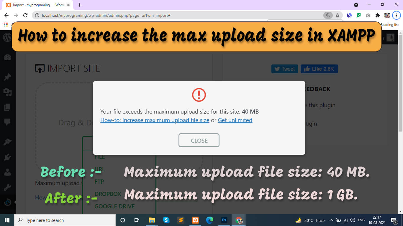 How to increase the max upload size in XAMPP