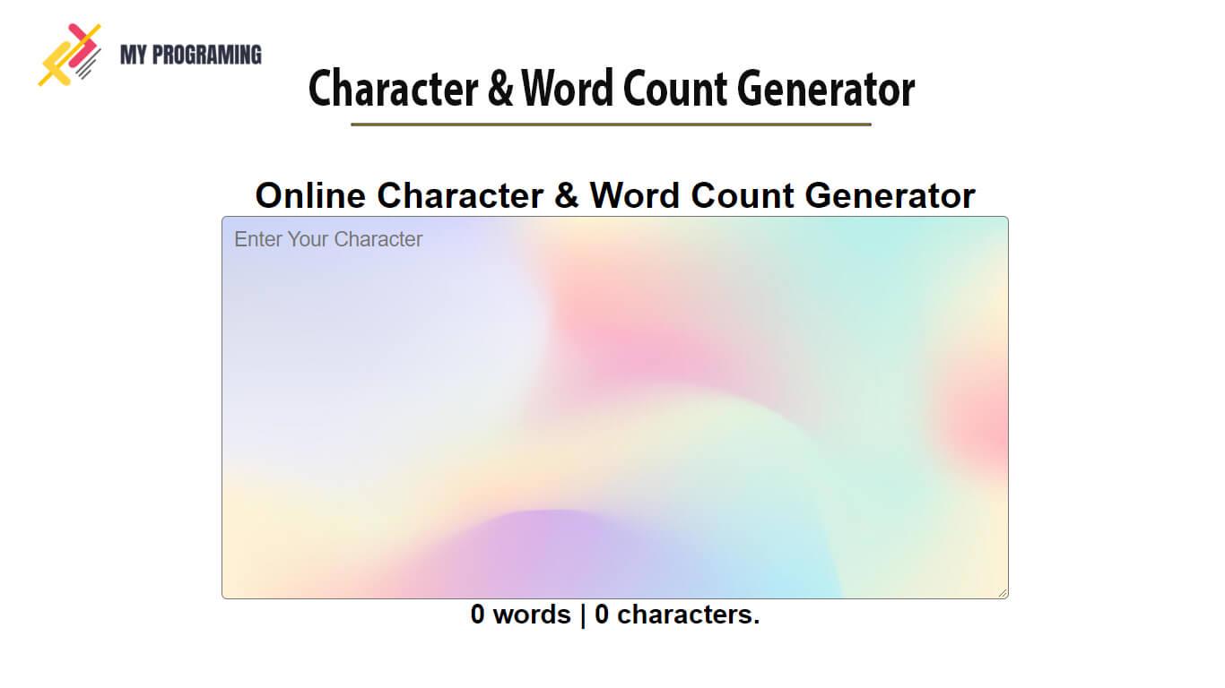 Character & Word Count Generator